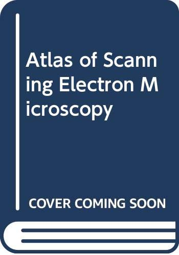 9780444409089: Atlas of Scanning Electron Microscopy in Medicine