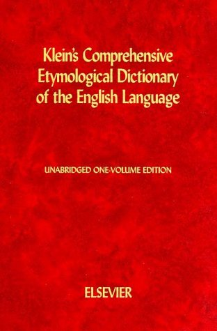 9780444409300: Klein's Comprehensive Etymological Dictionary of the English Language