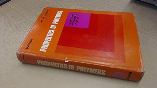 9780444409553: Properties of Polymers: Their Correlation with Chemical Structure