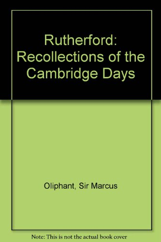 9780444409683: Rutherford: Recollections of the Cambridge Days