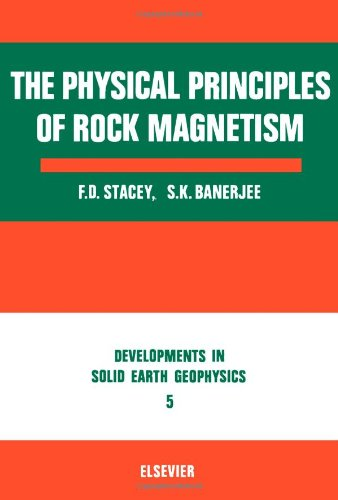 9780444410849: Physical Principles of Rock Magnetism (Development in Solid Earth Geophysics)