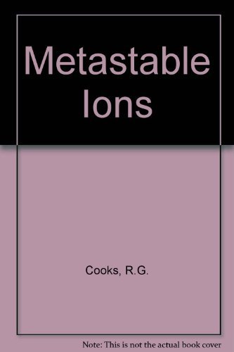 Metastable Ions: R. G. Cooks;