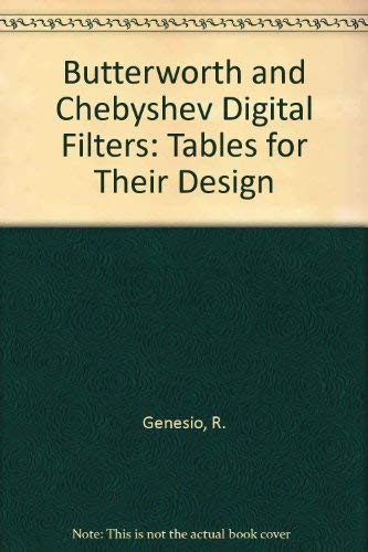 Butterworth and Chebyshev Digital Filters Tables for their Design