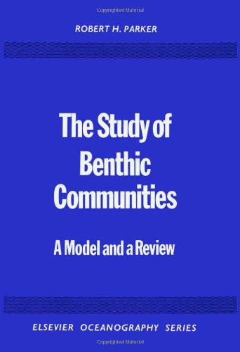 The Study of Benthic Communities: R. Parker