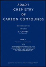 Rodd's Chemistry of Carbon Compounds: Monobenzine Hydrocarbons: E. H. Rodd