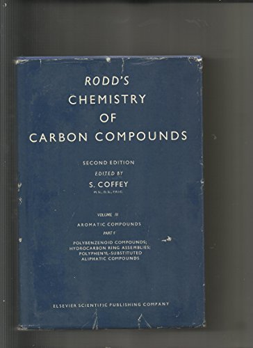 9780444412119: Aromatic Compounds. Volume III, Part F: Polybenzenoid Hydrocarbons and Their Derivatives; Hydrocarbon Ring Assemblies, Polyphenyl-Substituted ... ... Chemistry of Carbon Compounds. (v. 3F)