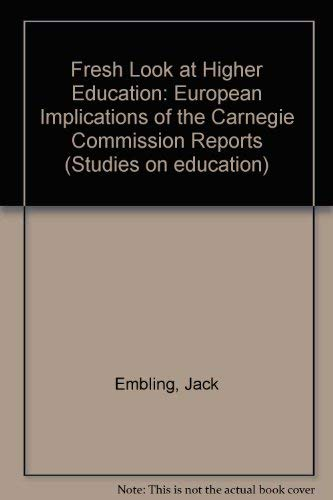 A Fresh Look at Higher Education: European Implications of the Carnegie Commission Reports.: ...