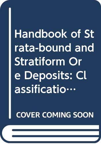 Handbook of Strata-Bound and Stratiform Ore Deposits: K. H. Wolf