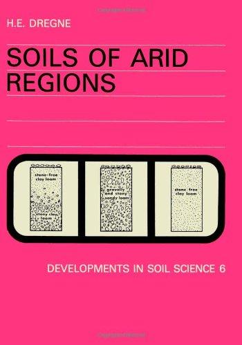 SOILS OF ARID REGIONS: Dregne, Harold E
