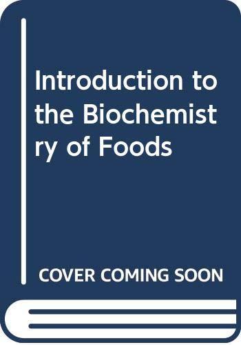 Introduction to the Biochemistry of Foods: Braverman, J.B.S.