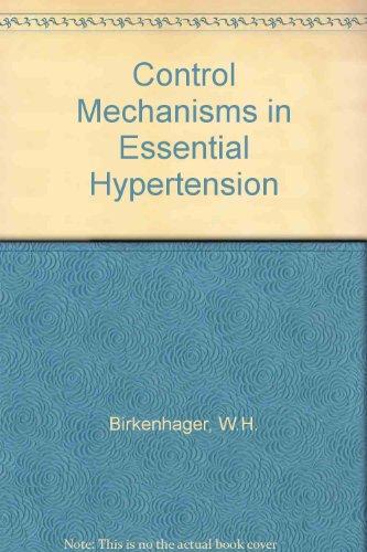 Control Mechanisms in Essential Hypertension: Birkenhager, W. H.; Schalekamp, M. A. D. H.