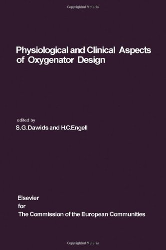 9780444414533: Physiological and Clinical Aspects of Oxygenator Design: Proceedings of the Seminar on Advances in Oxygenator Design, Copenhagen, June 15-20, 1975
