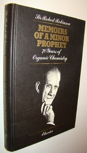 9780444414595: Memoirs of a Minor Prophet: v. 1: Seventy Years of Organic Chemistry