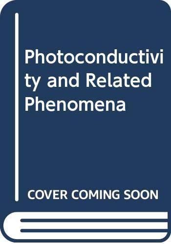 9780444414632: Photoconductivity and Related Phenomena