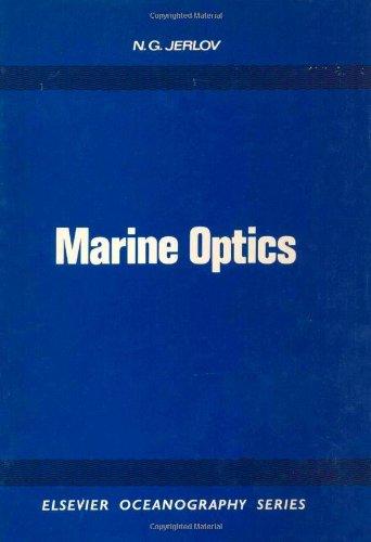 9780444414908: Marine Optics (Elsevier Oceanography Series)