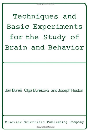 Techniques and Basic Experiments for the Study: Olga Buresova; Joseph