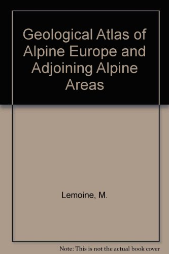 9780444415189: Geological Atlas of Alpine Europe and Adjoining Alpine Areas