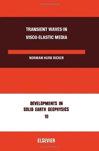 9780444415264: Transient Waves in Viscoelastic Media (Development in Solid Earth Geophysics)