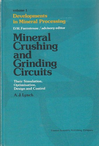 9780444415288: Mineral Crushing and Grinding Circuits: Their Simulation, Optimisation, Design and Control