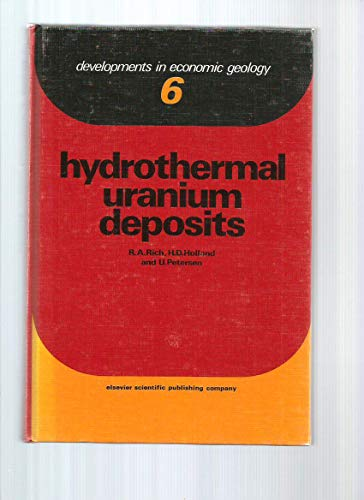 9780444415516: Hydrothermal Uranium Deposits (Developments in Economic Geology)