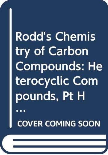 Chemistry of Carbon Compounds: Rodd, E H
