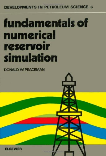 9780444415783: Fundamentals of Numerical Reservoir Simulation (Developments in Petroleum Science)
