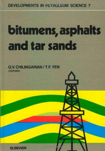9780444416193: Bitumens, Asphalts and Tar Sands (Developments in Petroleum Science)