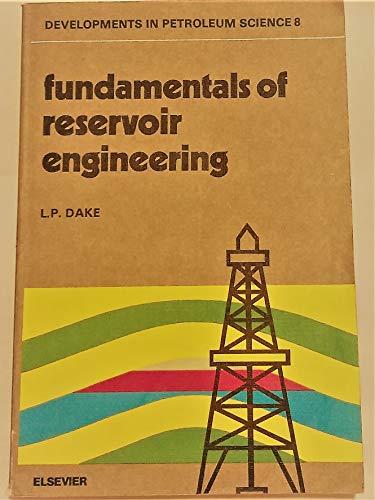 9780444416674: Fundamentals of reservoir engineering, Volume 8 (Developments in Petroleum Science)
