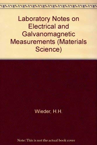 9780444417633: Laboratory Notes on Electrical and Galvanomagnetic Measurements (Materials Science)