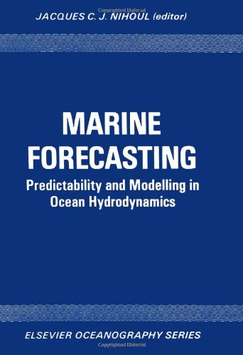 Marine Forecasting: Predictability and Modelling in Ocean Hydrodynamics Proceedings of the 10th ...