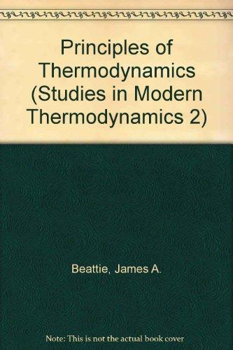 9780444418067: Principles of Thermodynamics (Studies in Modern Thermodynamics 2)