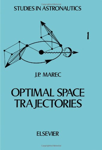 9780444418128: Optimal Space Trajectories (Studies in astronautics) (English and French Edition)