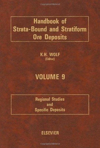 9780444418241: Handbook of Strata-bound and Stratiform Ore Deposits: Regional Studies and Specific Deposits v. 9