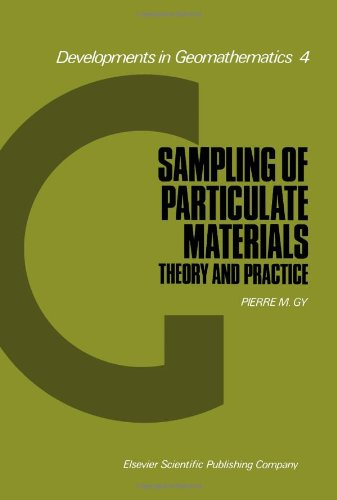 Sampling of Particulate Materials: Theory and Practice: Gy, Pierre M.
