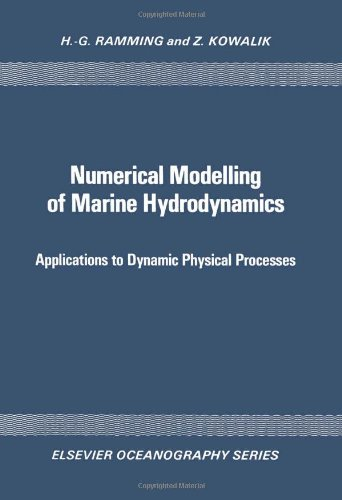 9780444418494: Numerical Modelling of Marine Hydrodynamics: Applications to Dynamic Physical Processes (Elsevier oceanography series ; 26)