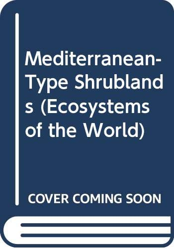 9780444418586: Mediterranean-type Shrublands (Ecosystems of the World)