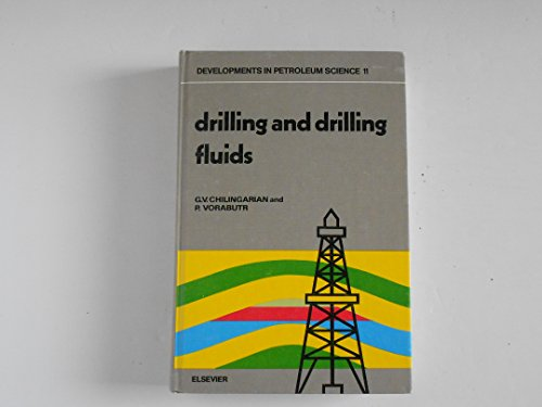 9780444418678: Drilling and Drilling Fluids (Developments in petroleum science)