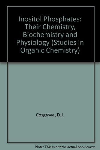 9780444418746: Inositol Phosphates: Their Chemistry, Biochemistry and Physiology (Studies in Organic Chemistry)
