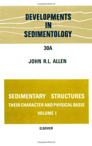9780444419354: Sedimentary structures, their character and physical basis Volume 1, Volume 30A (Developments in Sedimentology) (v. 1)