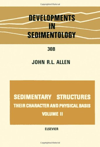 9780444419453: Sedimentary structures, their character and physical basis Volume 2, Volume 30B (Developments in Sedimentology) (v. 2)