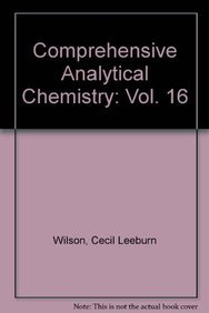 9780444419507: Chemical Microscopy, Thermomicroscopy of Organic Compounds (Comprehensive Analytical Chemistry)