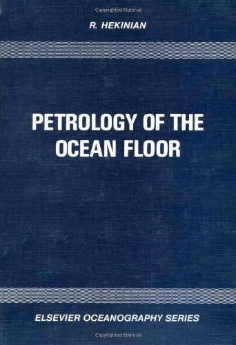 9780444419675: Petrology of the Ocean Floor (Oceanography)
