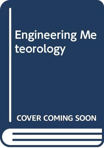 9780444419729: Engineering Meteorology (Studies in wind engineering and industrial aerodynamics)