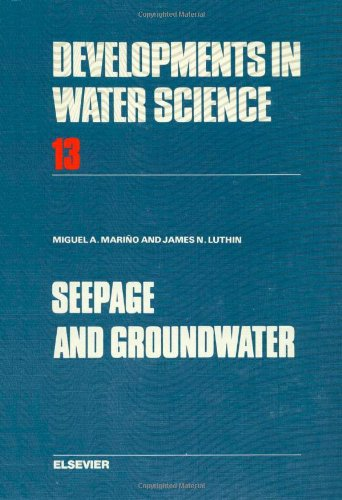 Seepage and Groundwater (Developments in Water Science): Marino, Miguel