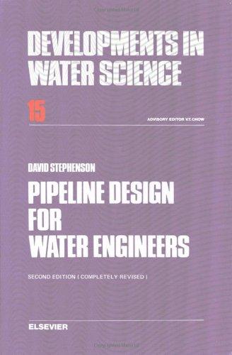 9780444419910: Pipeline Design for Water Engineers (Developments in Water Science, vol 15)