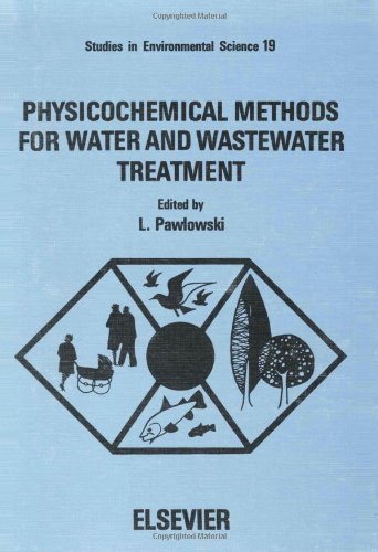 Physiochemical Methods for Water and Wastewater Treatment : Proceedings of the Third International ...