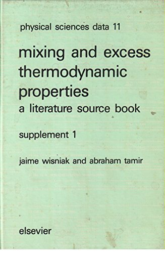 9780444420725: Mixing and Excess Thermodynamic Properties: Suppt. 1: A Literature Source Book