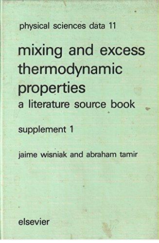 Mixing and excess thermodynamic properties: A literature: Jaime Wisniak ,