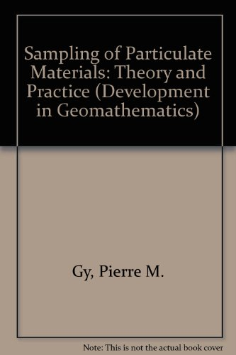 9780444420794: Sampling of Particulate Materials: Theory and Practice (Developments in Geomathematics 4)