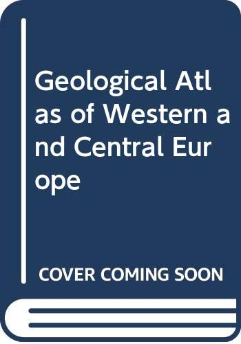 9780444420848: Geological Atlas of Western and Central Europe
